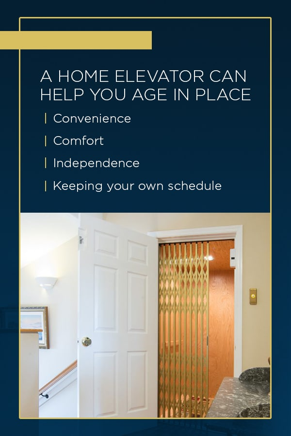 home elevators can help you age in place