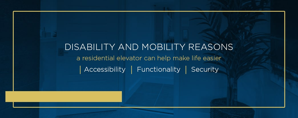home elevators can help with mobility