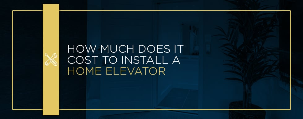 how much does it cost to install a home elevator