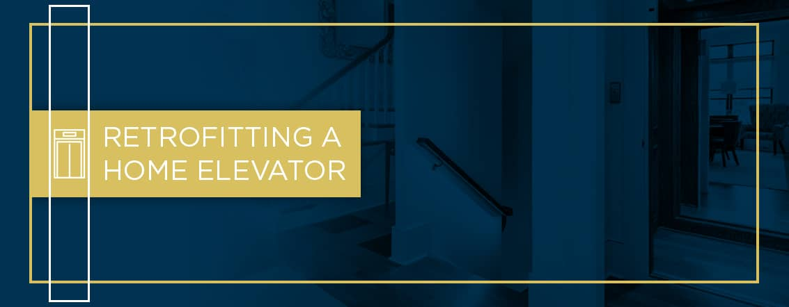 how to retrofit a home elevator