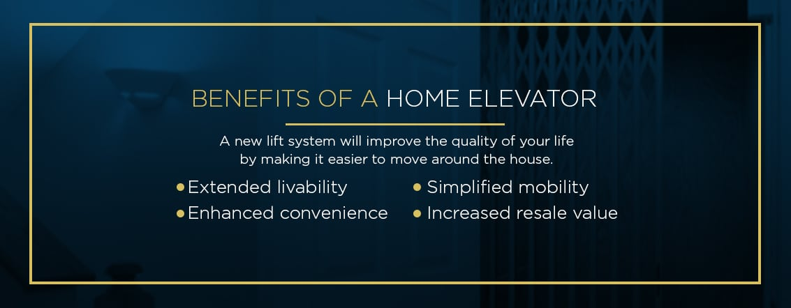 benefits of a home elevator